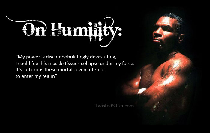 mike tyson on humility Did You Know? Guile Theme Goes with Everything