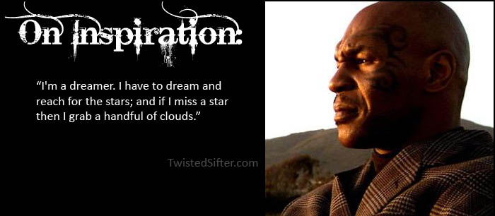 the musings of mike tyson motivational quotes twistedsifter