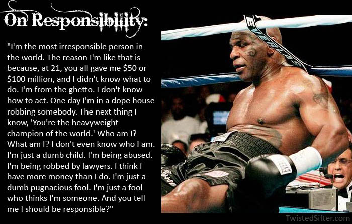 mike tyson quote on responsiblity motivational poster The Musings of Mike Tyson   Motivational Quotes