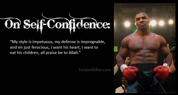 The Musings of Mike Tyson – Motivational Quotes «TwistedSifter