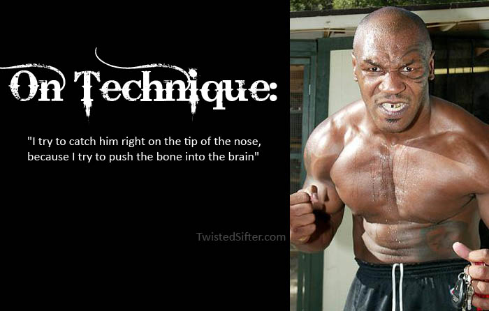 mike tyson quotes on technique motivational The Musings of Mike Tyson   Motivational Quotes