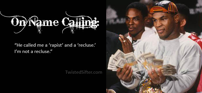 mike tyson rapist quote The Musings of Mike Tyson   Motivational Quotes