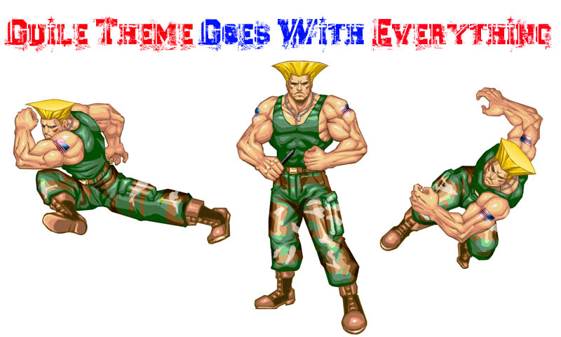 guile theme goes with everything Did You Know? Guile Theme Goes with Everything