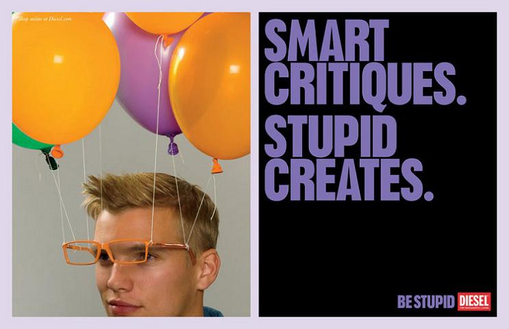 smart and stupid by diesel This Diesel Ad Campaign is REALLY Stupid [21 Pics]