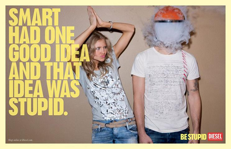 stupid is as stupid does This Diesel Ad Campaign is REALLY Stupid [21 Pics]