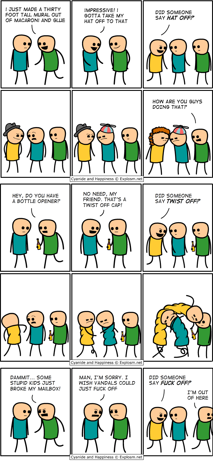 did someone say comic cyanide and happiness explosm Did Someone Say? [Comic Strip]