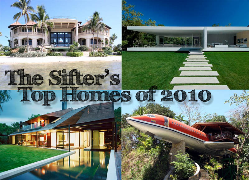 twisted sifter top homes of 2010 The Sifters Top 10 Homes of 2010