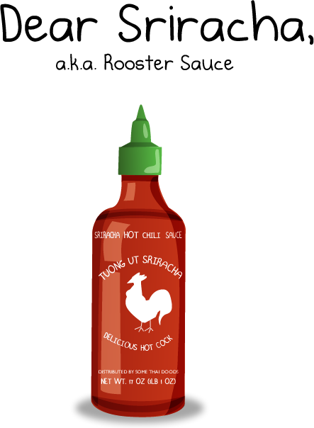 Dear Sriracha [Comic Strip]