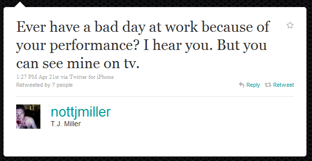tj miller humblebrag The 50 Funniest Humble Brags on Twitter