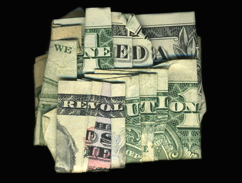 money currency art dan tague we need a revolution Amazing Origami Using Only Dollar Bills