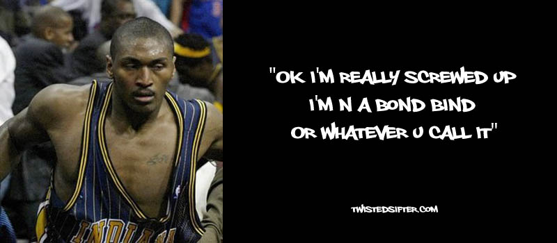 ron artest metta world peace funny 21 21 Hilarious Quotes by Ron Artest aka Metta World Peace