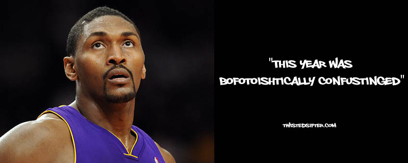 ron artest metta world peace funny 3 21 Hilarious Quotes by Ron Artest aka Metta World Peace