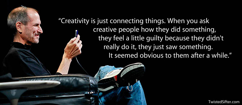 steve jobs creative connection quote 20 Most Inspirational Quotes by Steve Jobs