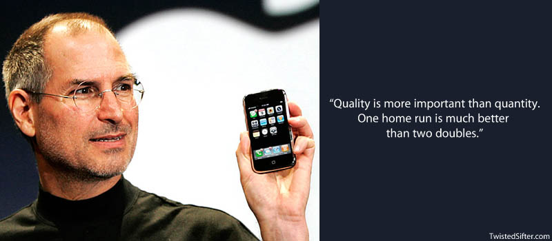 Steve Jobs Quote - Quality over Quantity
