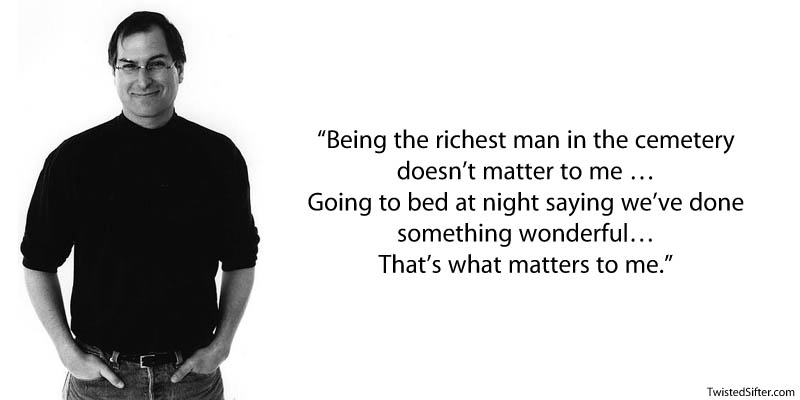 steve jobs on what matters quote 20 Most Inspirational Quotes by Steve Jobs
