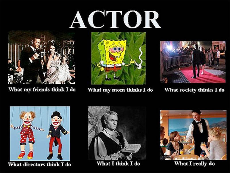 what my friends think i do what i actually do actor Top 10 What My Friends Think I Do vs What I Actually Do Posters