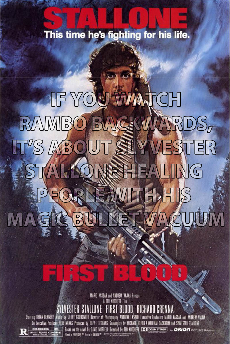 if you watch rambo backwards 10 Movies That Would Be Better If They Were Watched Backwards
