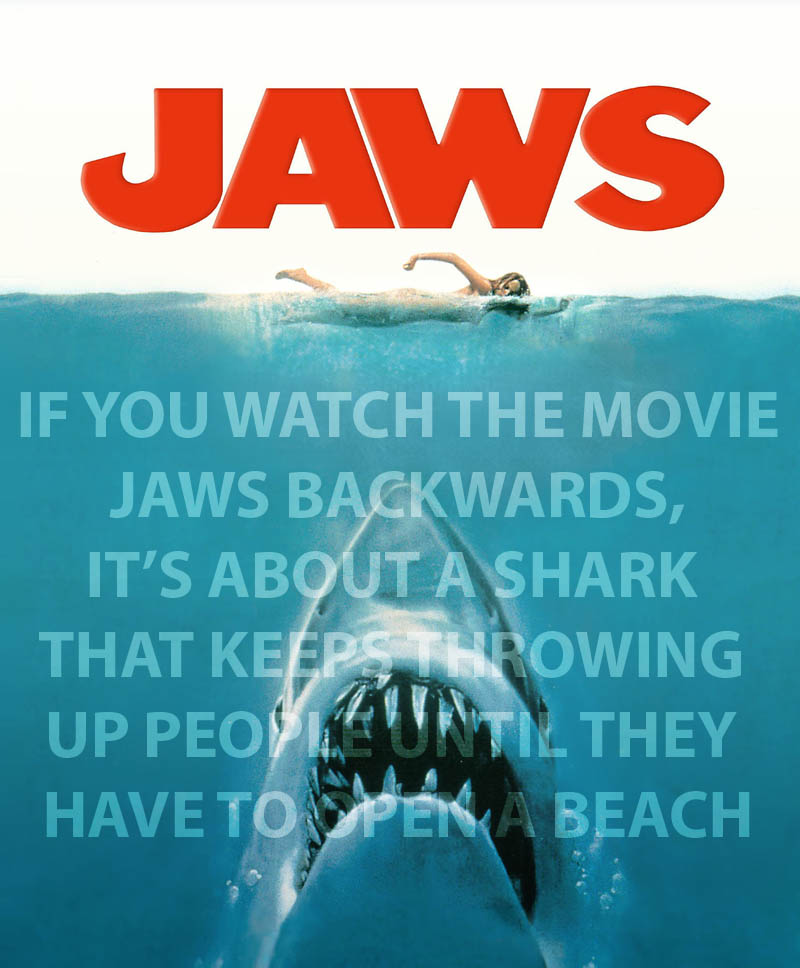 if you watch the movie jaws backwards Strangely Similar Movies Released at the Same Time