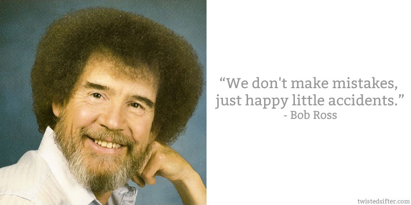 bob-ross-quote-happy-little-accidents.jp