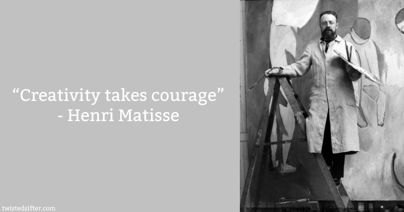 henri matisse creativity takes courage 10 Famous Quotes About Art