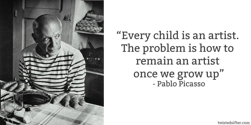 pablo picasso quote every chld is an artist 15 Famous Quotes on Friendship