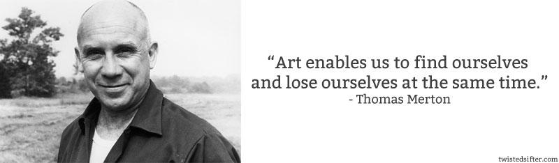 Thomas Merton Quote Art