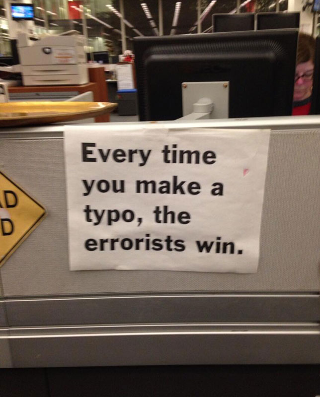 every-time-you-make-a-typo-the-errorists-win