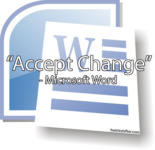 accept change microsoft word unintentionally profound quote This Teacher Asked Her Students to Write to an Author. Kurt Vonnegut Wrote Back This