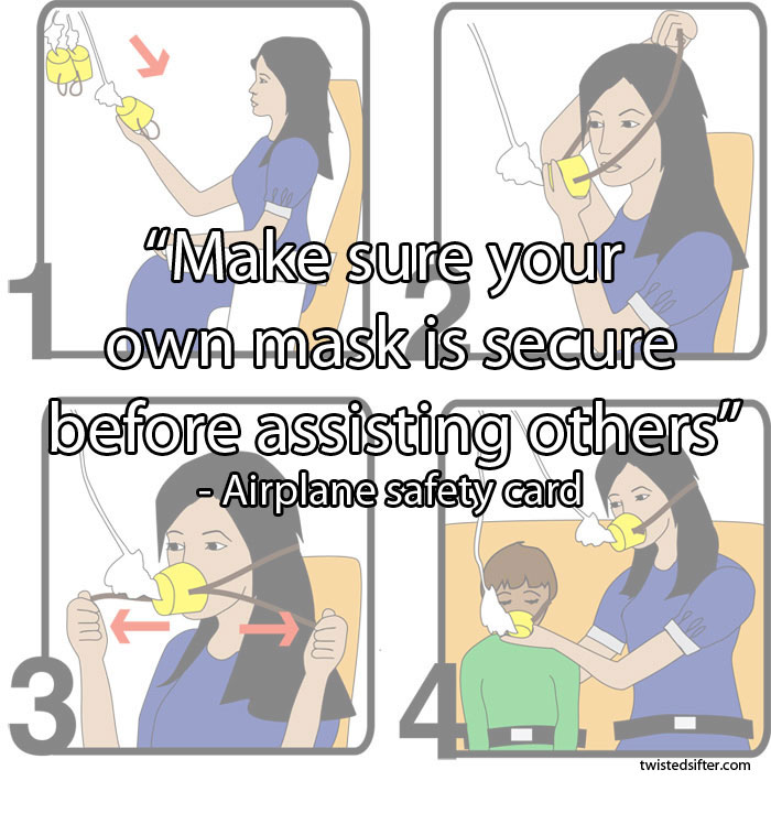 make-sure-your-own-mask-is-secure-before-assisting-others-unintentionally-profound-quotes