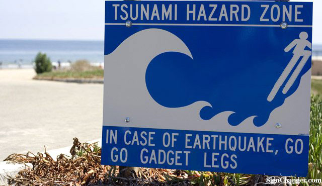 go go gadget legs sign tsunami earthquake sign
