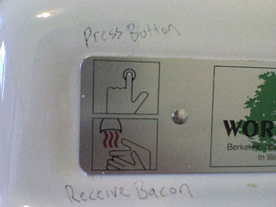press button receive bacon sign