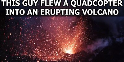 This Guy Flew a Quadcopter Into an Erupting Volcano. The Footage isIncredible