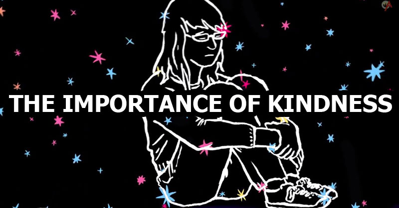 The Importance ofKindness