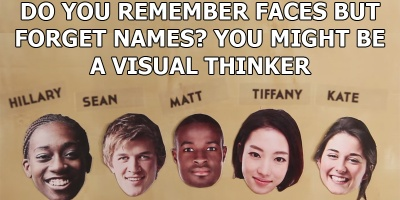 Remember Faces but Forget Names? You Might Be a Visual Thinker