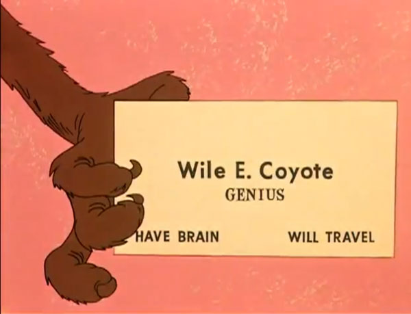 wile e coyote business card have brain will travel Chuck Jones 9 Golden Rules for the Coyote and the Road Runner