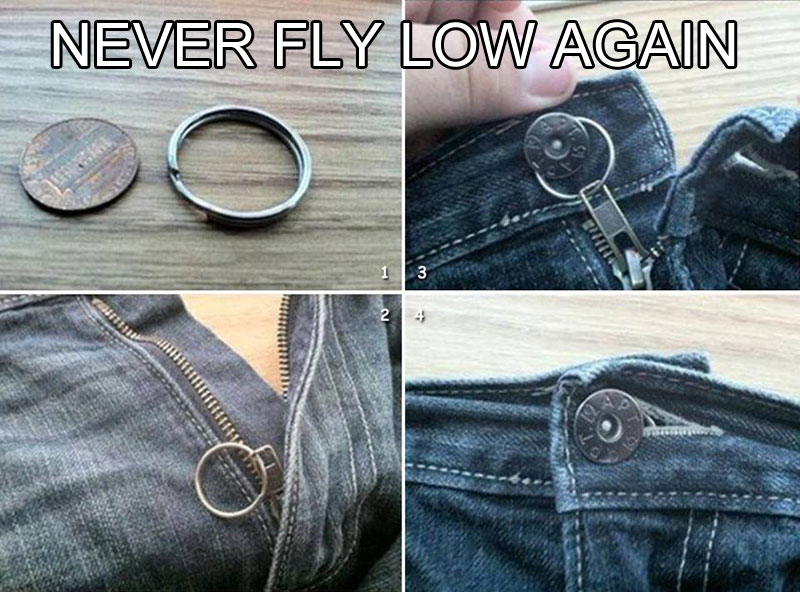 never fly low again life hack The 55 Most Useful Life Hacks Ever