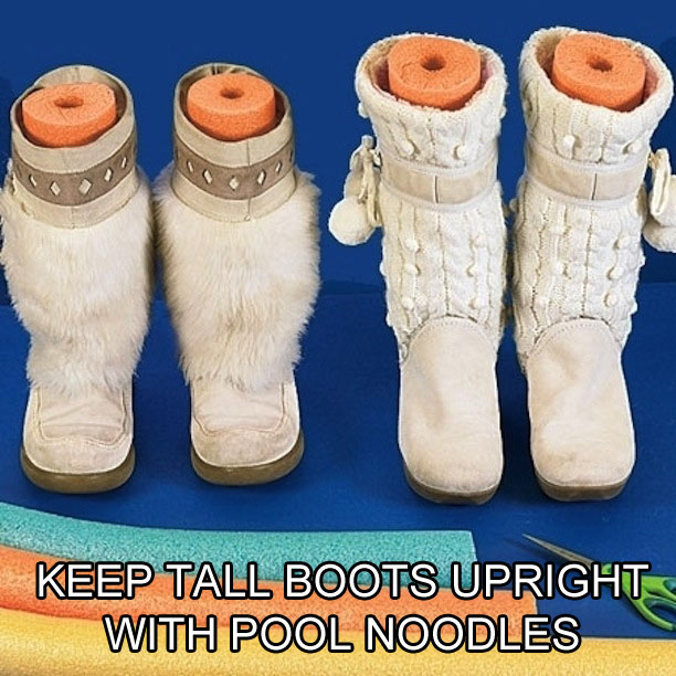 use pool noodles to keep tall boots upright life hack The 55 Most Useful Life Hacks Ever