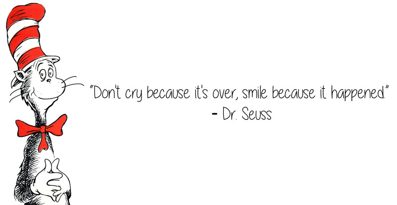 dr seuss quote smile because it happened Beautiful Illustrations of Words with No English Equivalent