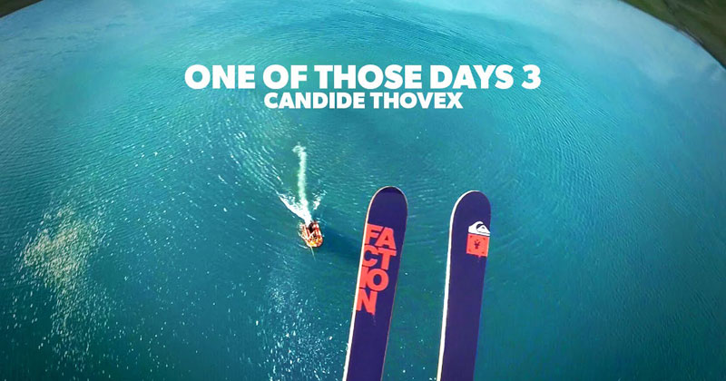 "Candide Thovex Completes the Trilogy with Another ""One of Those Days"""