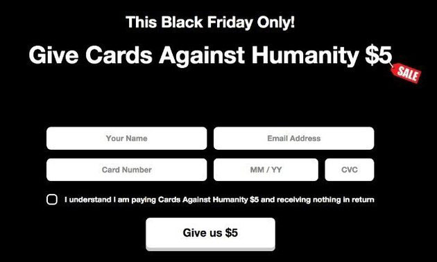 cards against humanity give us 5 dollars black friday Cards Against Humanity Continues to Troll Black Friday With Digging of Big, Stupid Hole