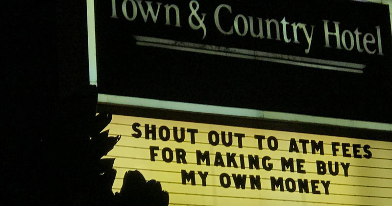 shout out to atm fees sign The Shirk Report – Volume 448