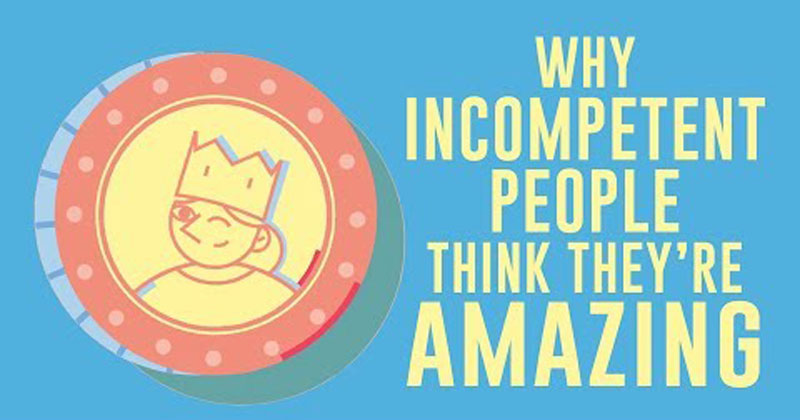 Why Incompetent People Think They're Amazing