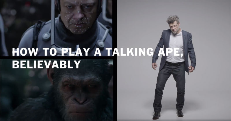 How Andy Serkis Plays a Talking ApeBelievably