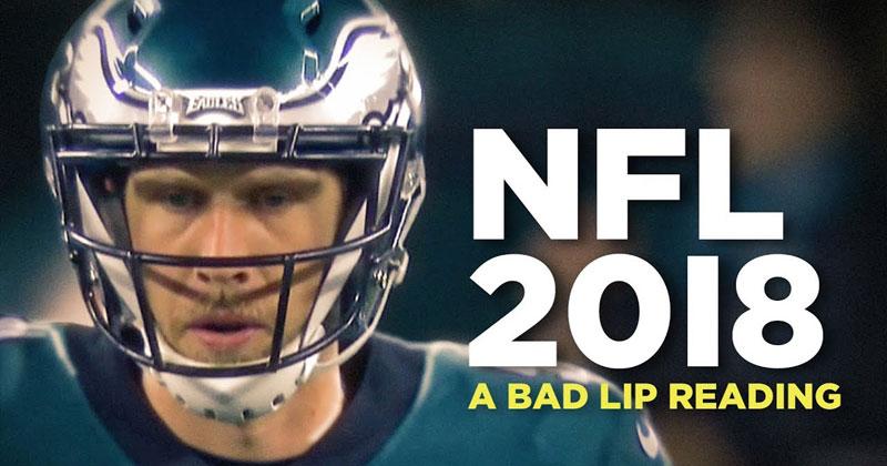 A Bad Lip Reading of the 2018 NFLSeason
