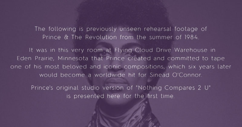 Never Seen Footage Set to Prince's Original Studio Version of 'Nothing Compares 2 U'