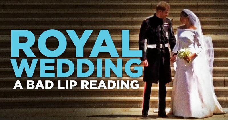 A Bad Lip Reading of the RoyalWedding
