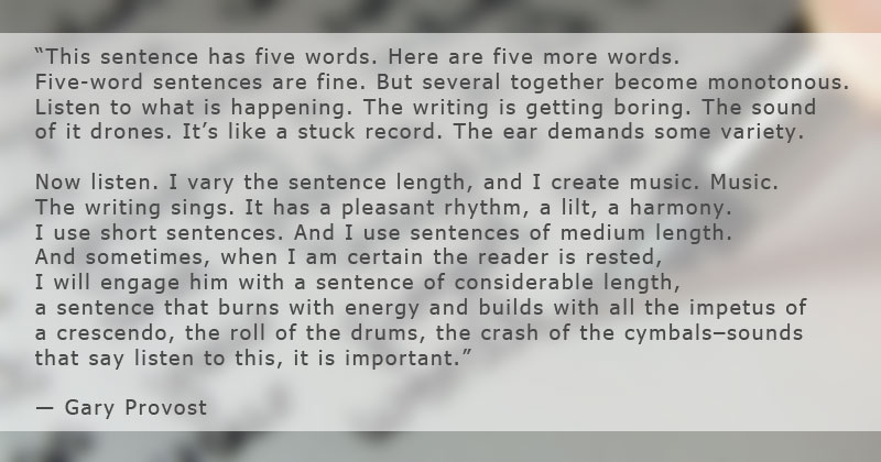 gary provost famous quote on writing The Importance of Sentence Length in Writing
