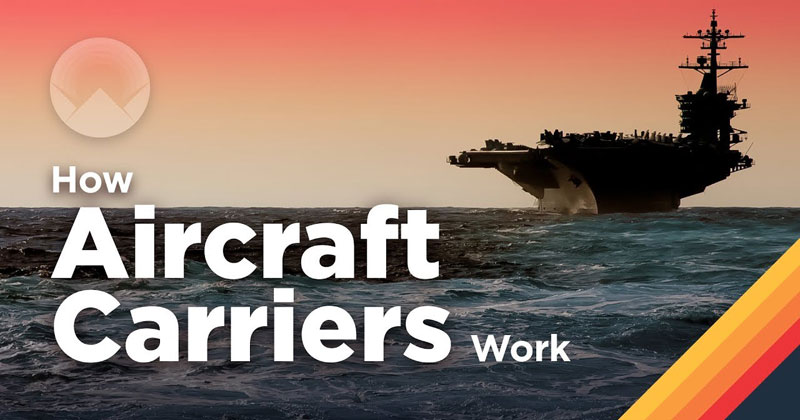 Cities at Sea: How Aircraft CarriersWork