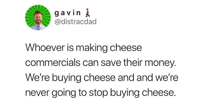 whoever is making cheese tweet The Shirk Report   Volume 540