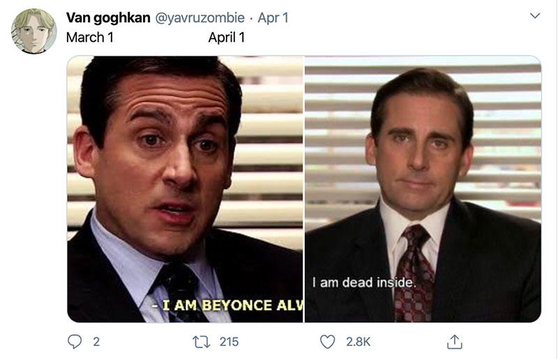 "march 1 vs march 31 april 1 meme best of 37 These ""March 1 vs April 1"" Posts Perfectly Capture How Intense the Last Month Was"